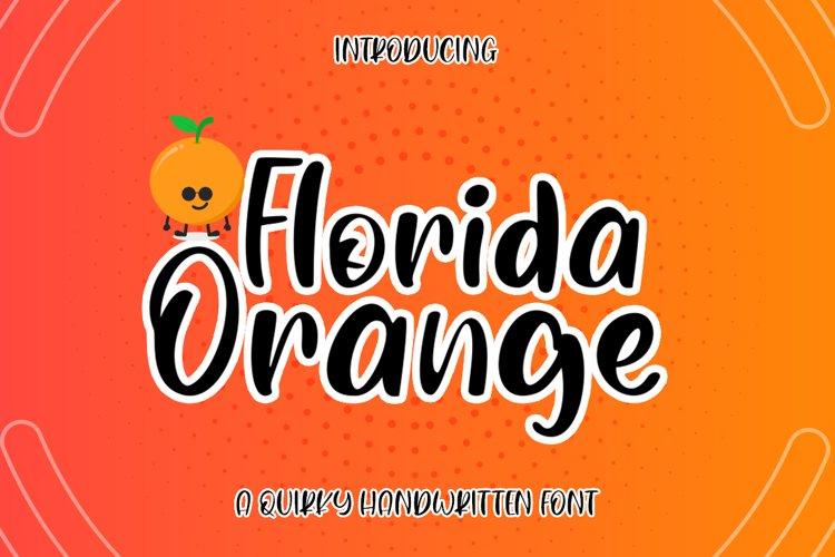 Florida Orange a Quirky Handwritten example image 1
