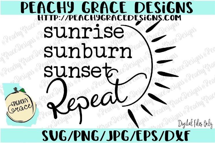 Sunrise, Sunburn, Sunset, Repeat SVG