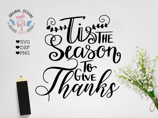 Tis the Season to Give Thanks Cut File SVG, DXF, PNG example image 1