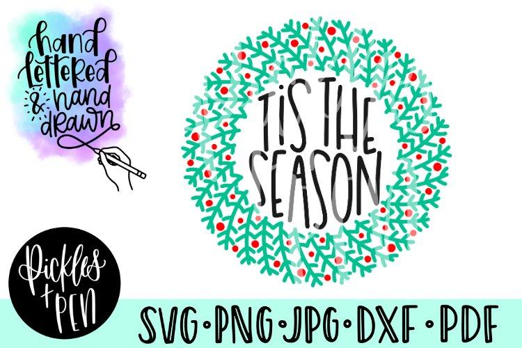 tis the season svg - christmas wreath svg