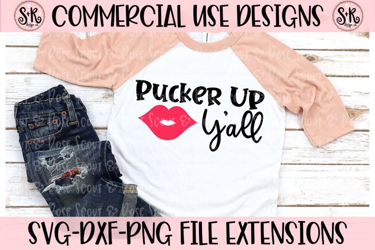 Pucker Up Y'all SVG DXF PNG example image 1