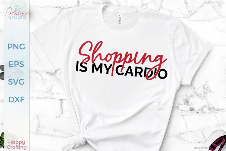 Shopping is my cardio - A Black Friday Design
