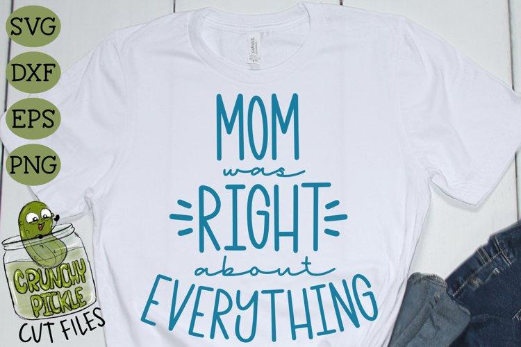 Mom Was Right SVG Cut File