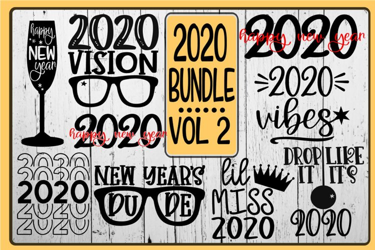 2020 - New Years Eve Bundle - VOL 2 - SVG PNG EPS DXF