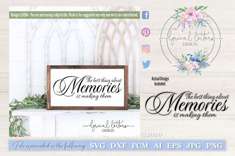 The Best Thing About Memories SVG Cut File LL039A example image 1