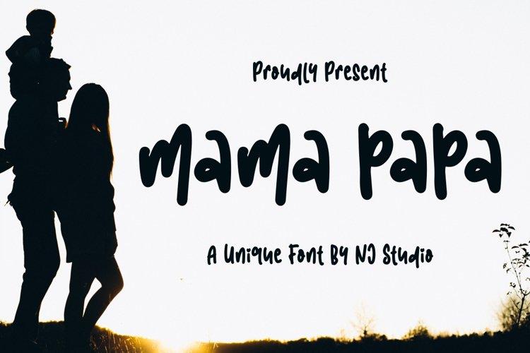 mama papa example