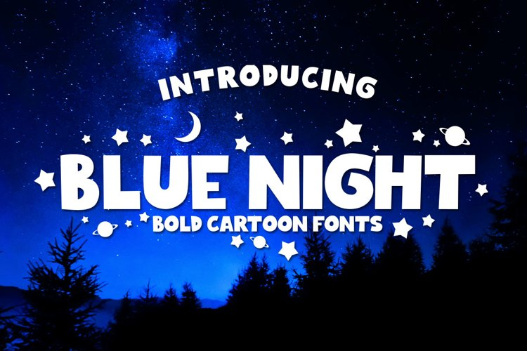 BLUE NIGHT - Bold Cartoon Fonts example image 1