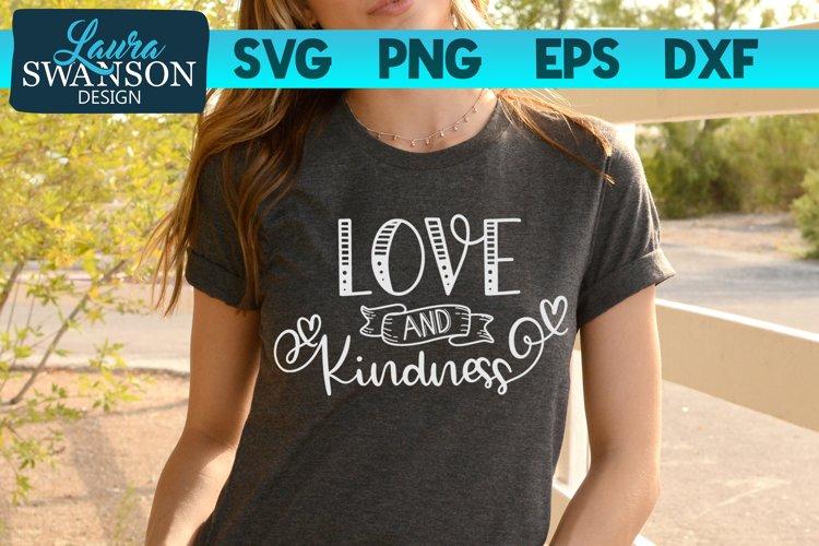 Love and Kindness SVG Cut File   Motivational SVG Cut File