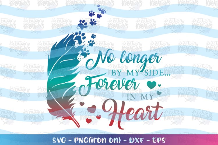 Memorial svg No longer by my side, forever in my heart Pet