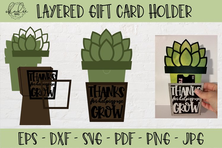 Thanks for Helping Me Grow SVG, Gift Card Holder SVG example