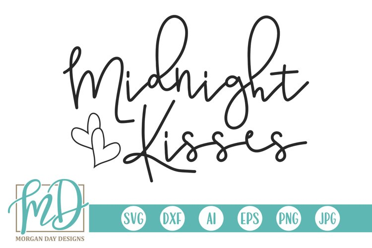 New Years - Midnight Kisses SVG