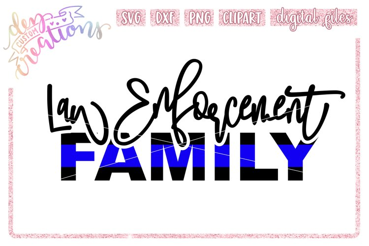 Law Enforcement Family Thin Blue Line - SVG DXF PNG Cut File