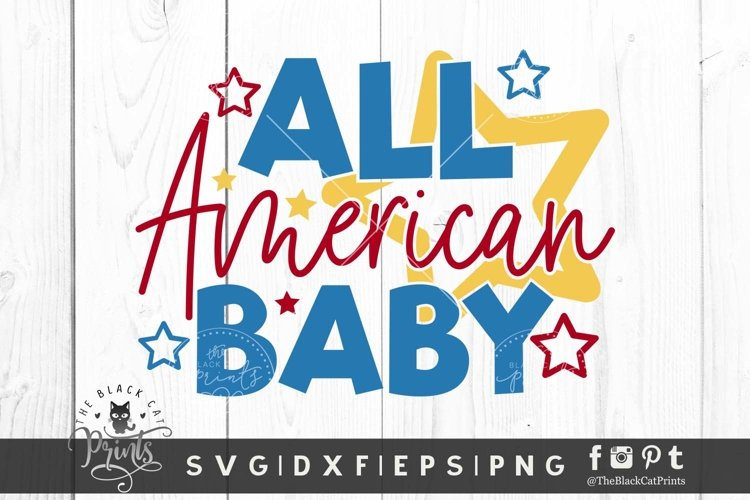 All American Baby SVG | 4th Of July SVG | Independence SVG