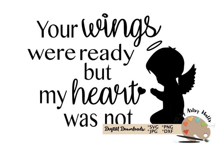 Your wings were ready svg, angel wings cut file memorial svg