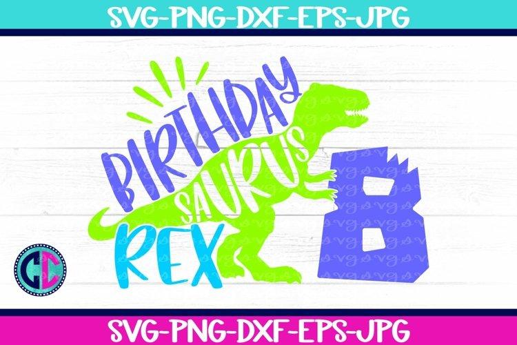 Birthday svg, Boy Eight Rex Svg example image 1