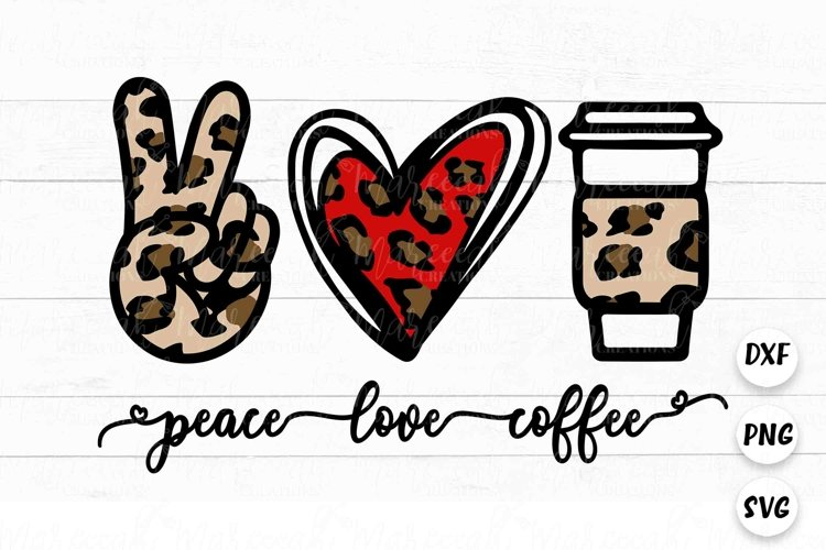 Peace Love Coffee Layered SVG | Cricut Cutting Layered SVG