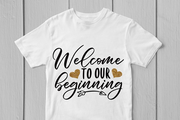 Welcome To Our Beginning Svg Cut File example 2