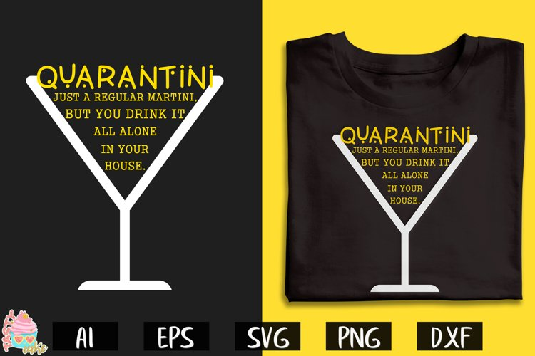 Quarantini SVG - Quarantine Cut File example image 1