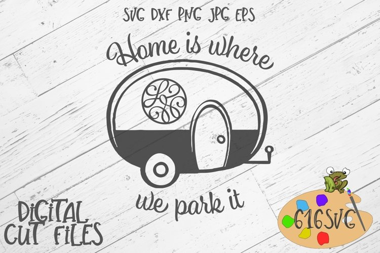 Home Is Where We Park It SVG