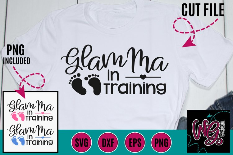 Glam Ma in Training SVG DXF PNG EPS