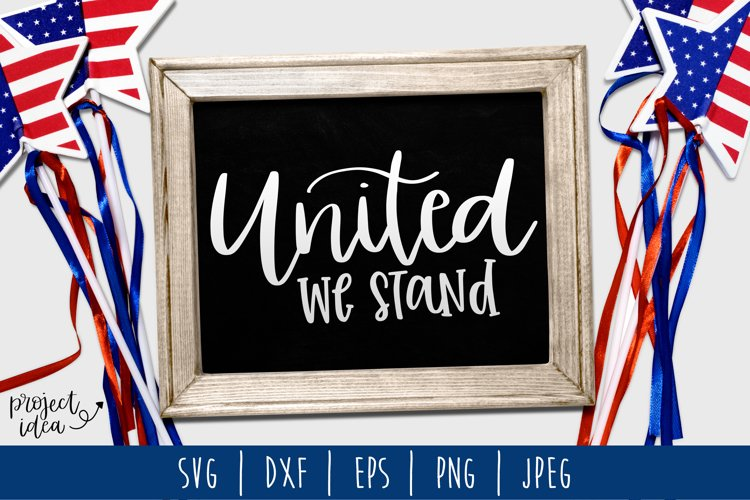 United We Stand SVG, DXF, EPS, PNG JPEG