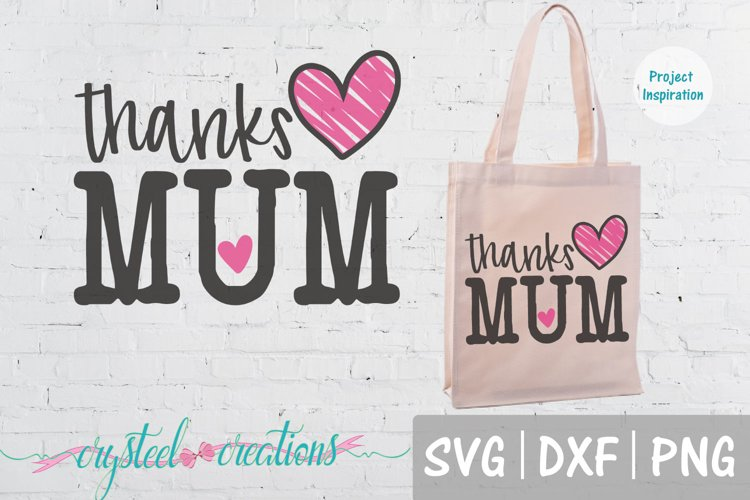 Thanks Mum SVG, DXF, PNG example image 1