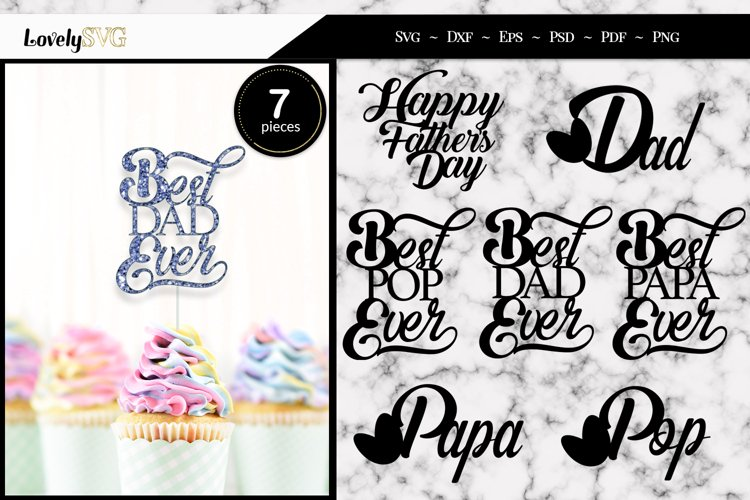 Fathers Day Cupcake / Cake Toppers, SVG Cut Files
