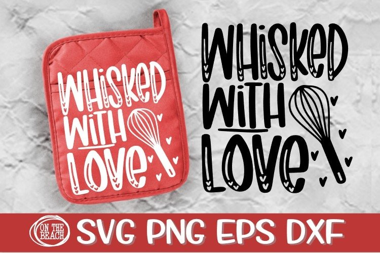 Whisked With Love - Pot Holder SVG-Valentine SVG PNG DXF EPS example image 1