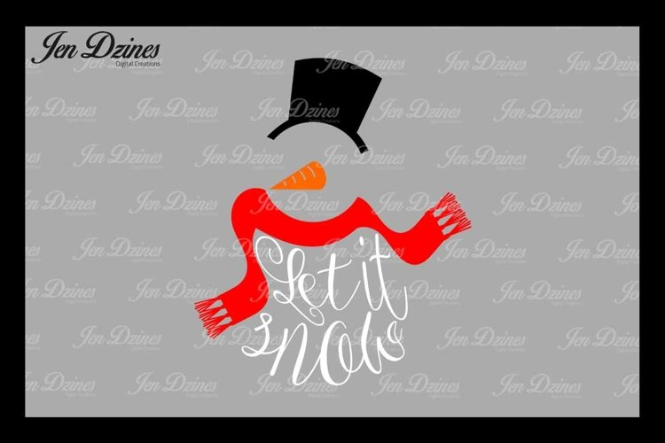 Let It Snow SVG DXF EPS PNG example image 1