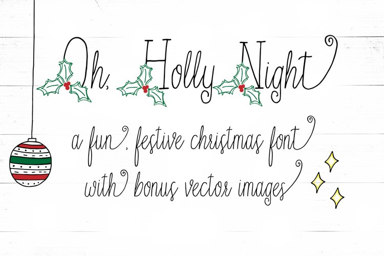 Oh Holly Night Christmas Font