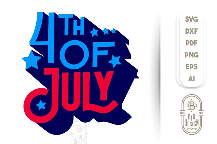 4th of July SVG File example image 1