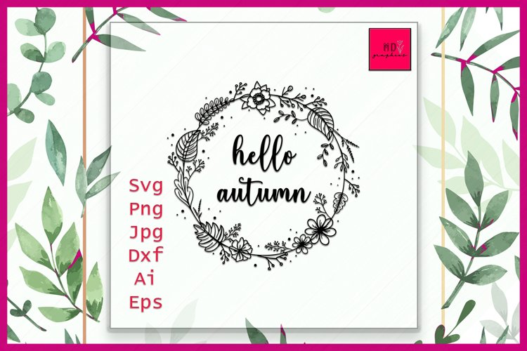 Hello Autumn svg, fall svg, fall leaves svg, Autumn svg example image 1