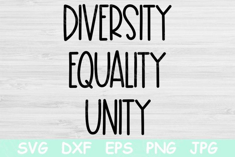 Equality Svg, Unity Svg Files For Cricut, Diversity Svg