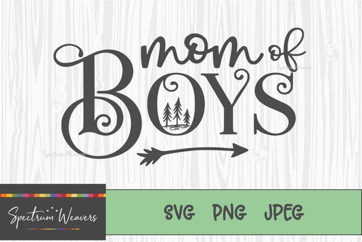 Mom of Boys Cut file example image 1