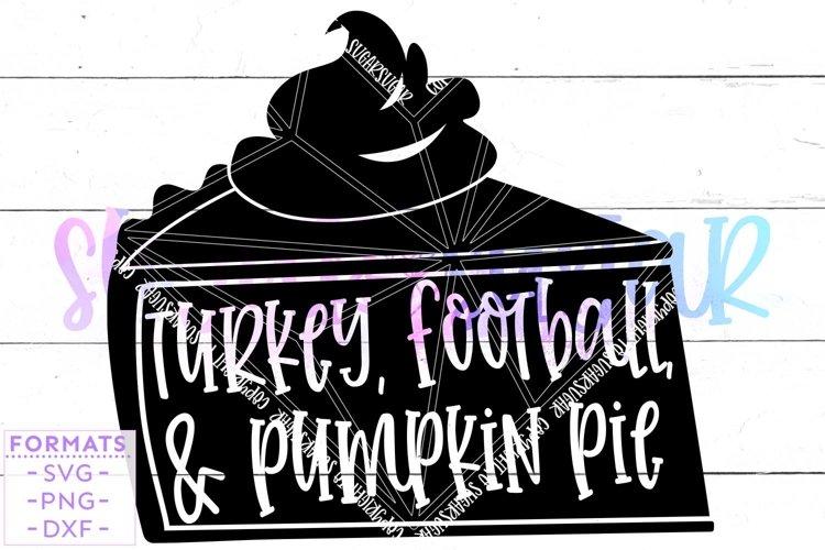 Turkey Football & Pumpkin Pie svg - Thanksgiving svg