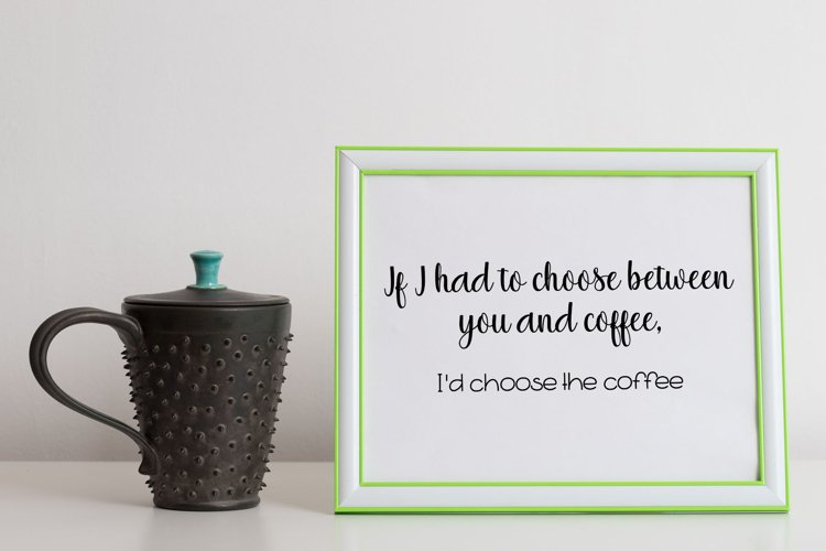 I Choose Coffee Cut File - SVG & PNG example image 1