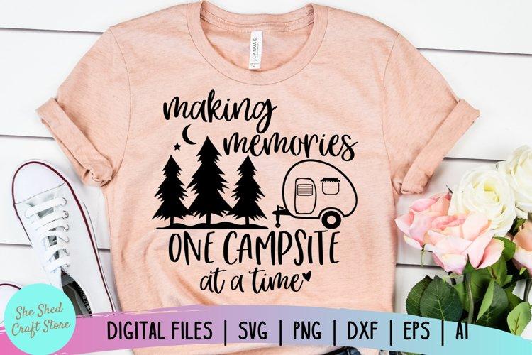 Camping SVG, Camp Life SVG, Camper SVG, Making Memories SVG example image 1