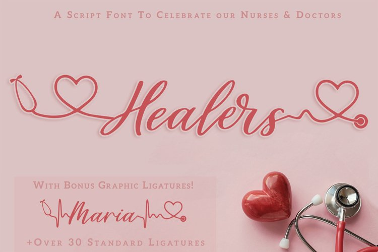 Healers - A script font to celebrate our nurses and doctors