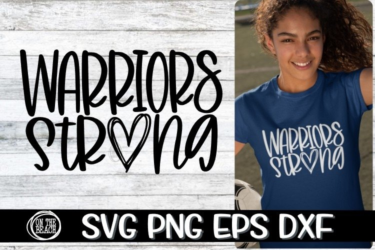Warriors - Strong - SVG PNG EPS DXF example image 1