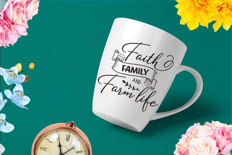 Faith Family and Farm Life SVG Cut File example image 1