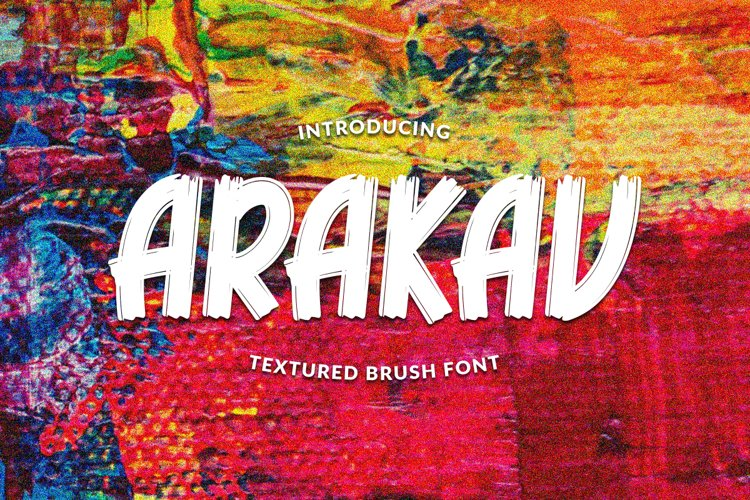 ARAKAV | TEXTURED BRUSH FONT