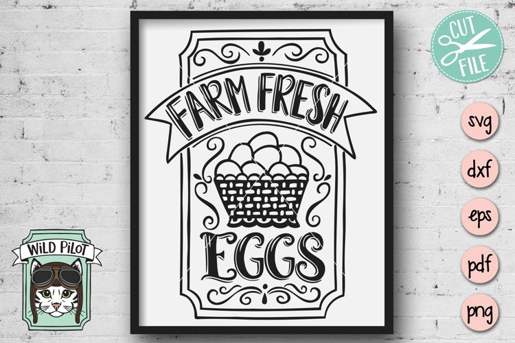Farm Fresh Eggs Sign SVG Cut File, Kitchen SVG Cut File
