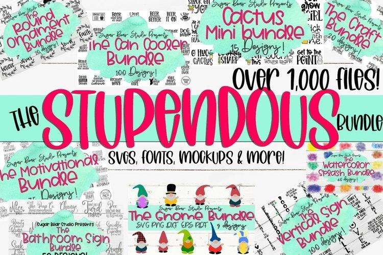 The Stupendous Bundle - Over 1500 Files SVGs Fonts Mockups