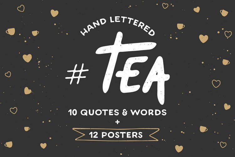 Tea hand drawn lettering and posters example image 1