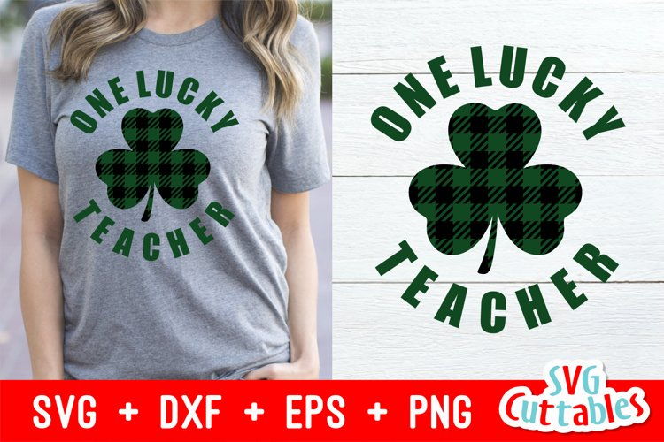 St. Patrick's Day SVG | One Lucky Teacher | Shirt Design example image 1