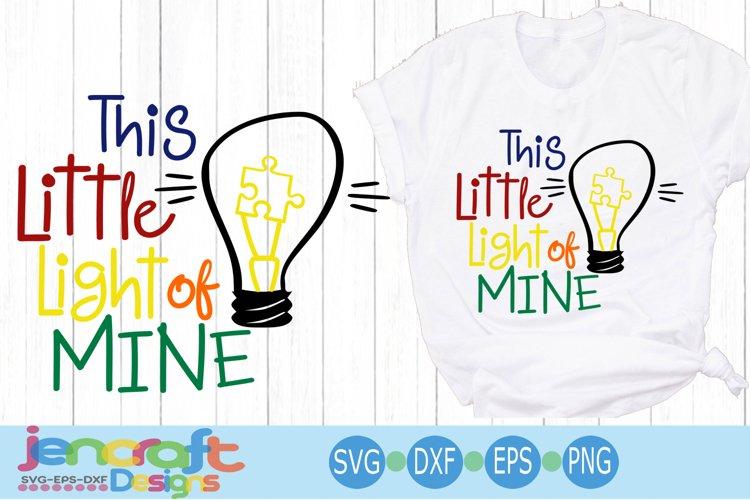 Autism Awareness SVG This Little Light Puzzle Light Bulb