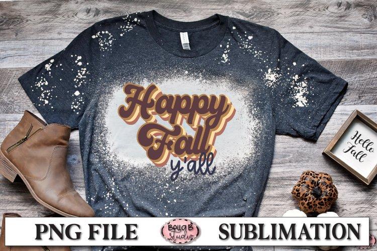 Happy Fall Y'all Sublimation Design, Vintage, Retro Fall example image 1
