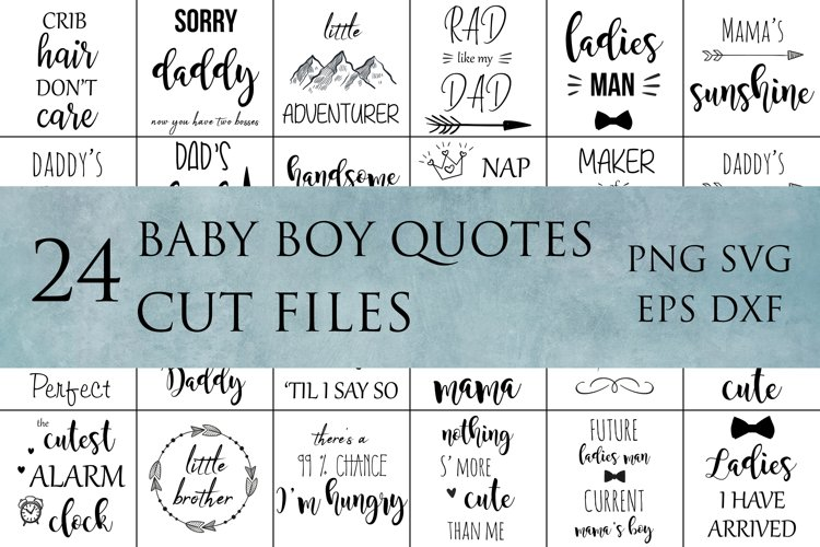 Baby boy quotes svg cut files