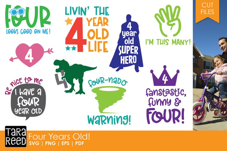 Four Year Old SVG and Cut Files for Crafters