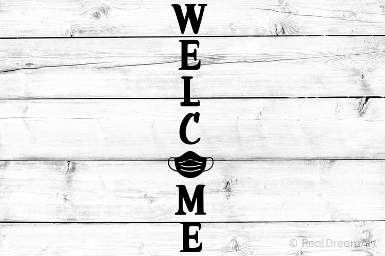 Welcome Porch Sign with Face Mask SVG, DXF, PNG, EPS example image 1
